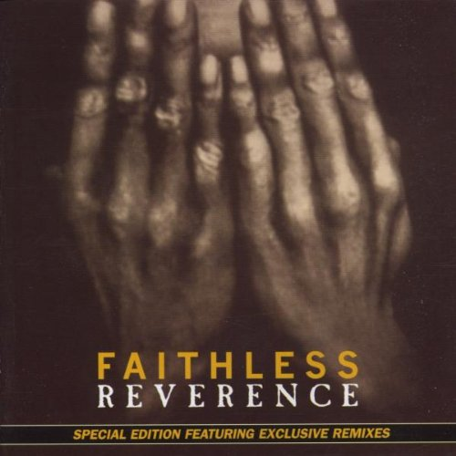 Faithless - Reverence (+Irreverence) [UK] Disc 1 - Zortam Music