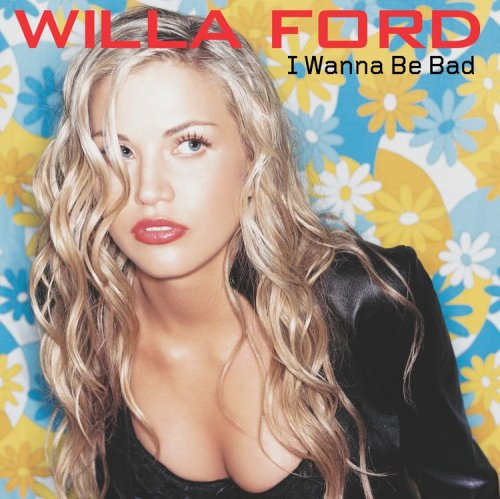 Willa Ford - I Wanna Be Bad - Zortam Music