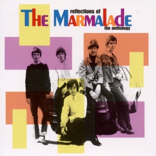Marmalade - Reflections of the Marmalade: The Anthology - Zortam Music