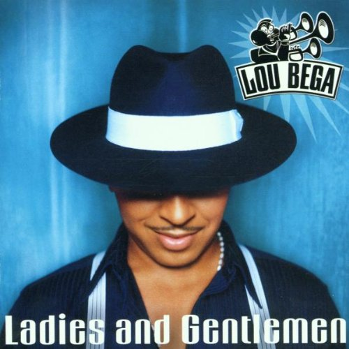 Lou Bega - Ladies & Gentlemen - Zortam Music