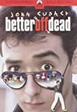 Get Better Off Dead... On Video