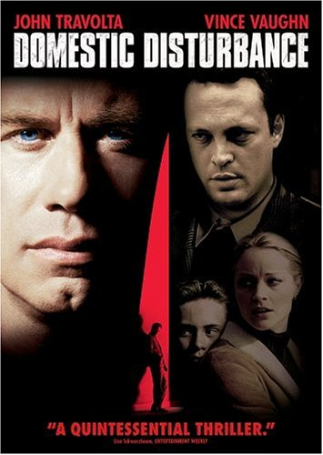 Domestic Disturbance / Скрытая угроза (2001)