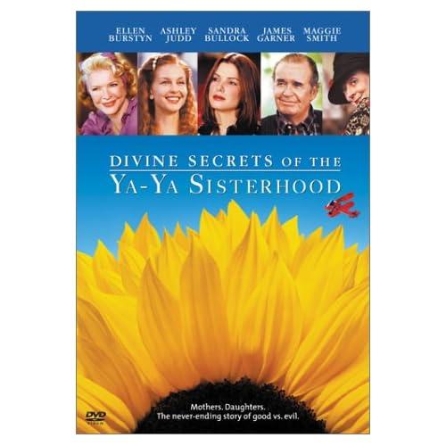 Divine Secrets Of The Ya-Ya Sisterhood / Божественные тайны сестричек Я-Я (2002)