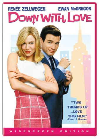 Down with Love / К черту любовь (2003)