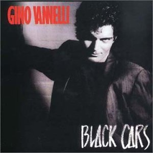 Gino Vannelli - Black Cars - Zortam Music