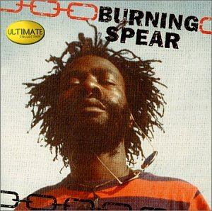 Burning Spear - Ultimate Collection - Zortam Music