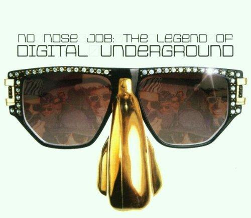 DIGITAL UNDERGROUND - No Nose Job: The Legend of Digital Underground - Zortam Music