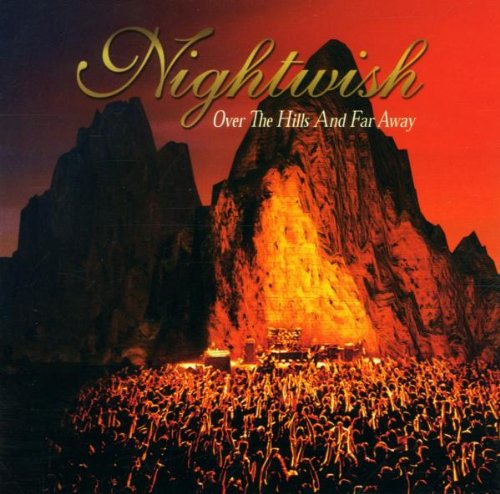 Nightwish - Over the Hills And Far Away (E - Zortam Music