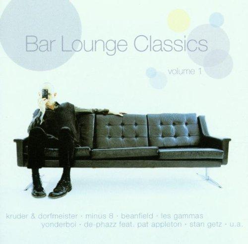 Various Artists - Bar Lounge Classics Vol.1 - Zortam Music