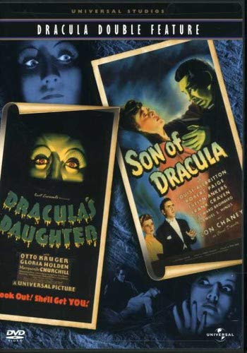 Dracula's Daughter/Son of Dracula