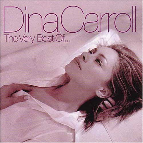 Dina Carroll - Very Best of Dina Carroll - Zortam Music