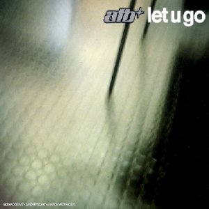 Atb - Let U Go (Reworked)/Airplay Mix Lyrics - Zortam Music