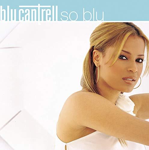 Blu Cantrell - So_Blu - Zortam Music
