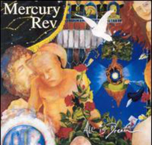 Mercury Rev - All Is Dream - Lyrics2You