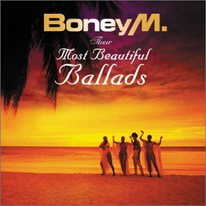 Boney M - Their Most Beautiful Ballads - Zortam Music