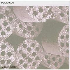 Pullman: Viewfinder