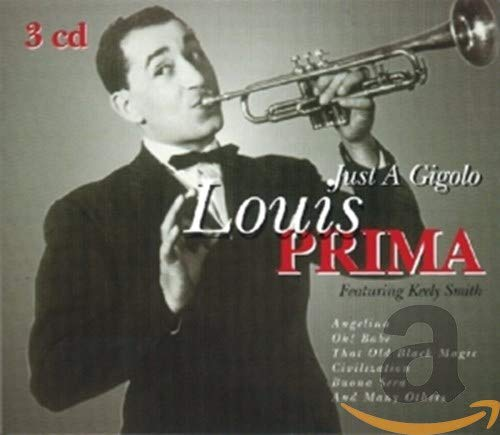 Louis Prima - Just a Gigolo [Goldies] - Zortam Music