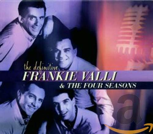 FOUR SEASONS - Frankie Valli & the Four Seasons - the Definitive - Zortam Music