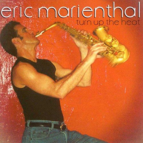 Eric Marienthal - Turn Up the Heat - Zortam Music