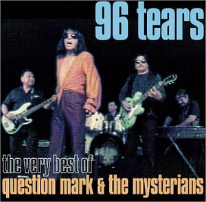 Question Mark & The Mysterians - Feel It, The Very Best Of - Lyrics2You