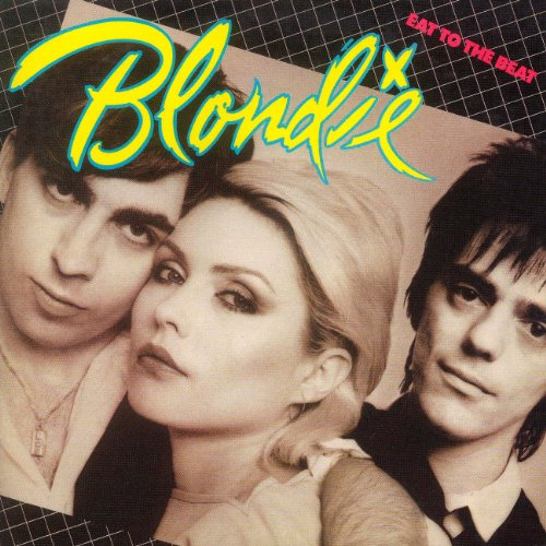 Blondie - Eat To The Beat. - Zortam Music