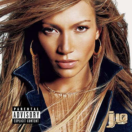 Jennifer Lopez - J.Lo (Explicit) - Zortam Music