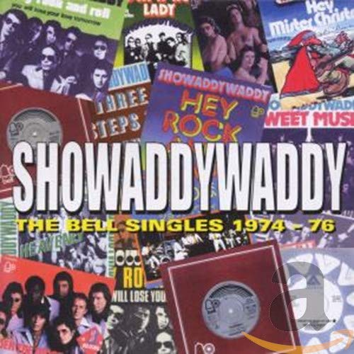 Showaddywaddy - The Bell Singles, 1974-1976 - Zortam Music