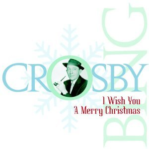 Bing Crosby - Christmas I - Zortam Music