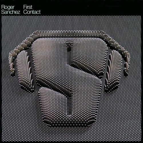 Roger Sanchez - First Contact - Zortam Music