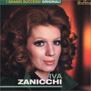 Iva Zanicchi - I Grandi Successi Originali - Zortam Music