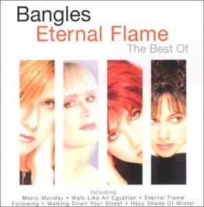 The Bangles - Eternal Flame: The Best of the Bangles - Zortam Music
