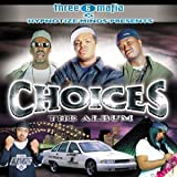 album art to Three 6 Mafia Presents Choices: The Album
