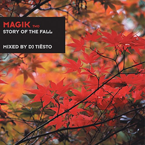 DJ Tiesto - Magik II - Story Of The Fall - Zortam Music
