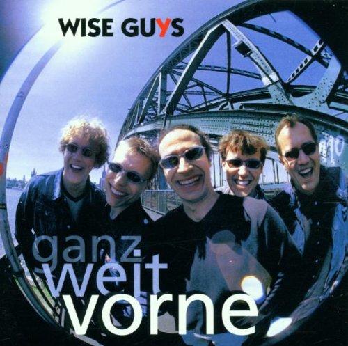 Wise Guys - Ganz weit vorne - Zortam Music