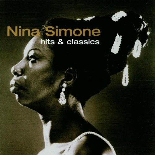 Nina Simone - Hits & Classics - Zortam Music