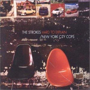 The Strokes - Hard To Explain - Zortam Music