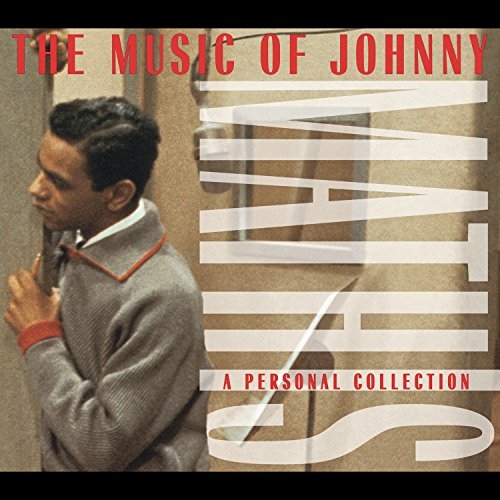 Johnny Mathis - The Music Of Johnny Mathis: A Personal Collection - Zortam Music