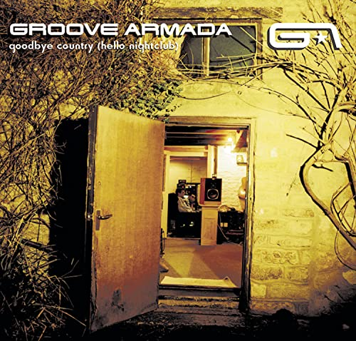 Groove Armada - Goodbye Country (Hello Nightcl - Zortam Music