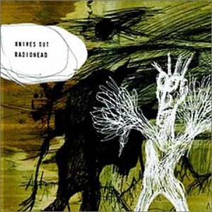 Radiohead - Knives Out (CD1) - Zortam Music