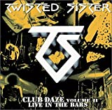 album art to Club Daze Volume II: Live in the Bars
