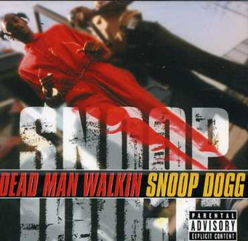 Snoop Dogg - Dead Man - Zortam Music