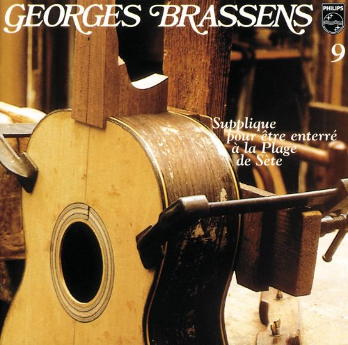 Georges Brassens - Supplique pour �tre enterr� � la plage de S�te - Zortam Music