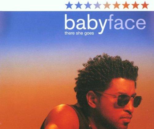 Babyface - There She Goes (Promo Single) - Zortam Music
