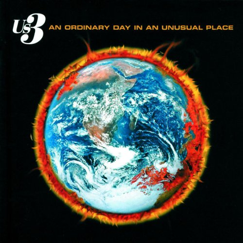 Us3 - An Ordinary Day In An Unusual Place - Zortam Music