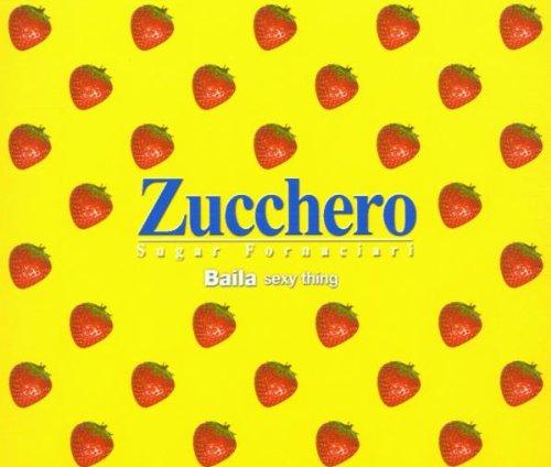 Zucchero - Baila Sexy Thing - Zortam Music
