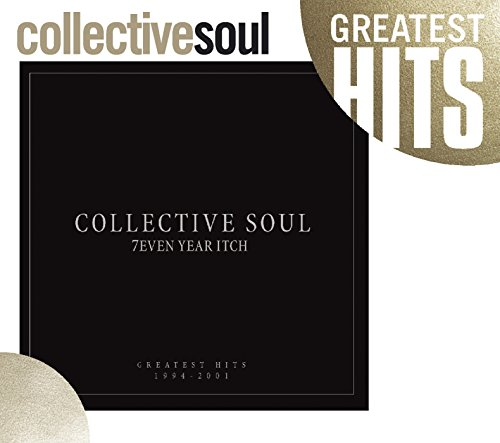 Collective Soul - 7even Year Itch  Collective Soul Greatest Hits 1994-2001 - Zortam Music