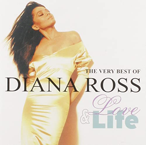 Diana Ross - Life & Love: The Very Best of Diana Ross - Zortam Music
