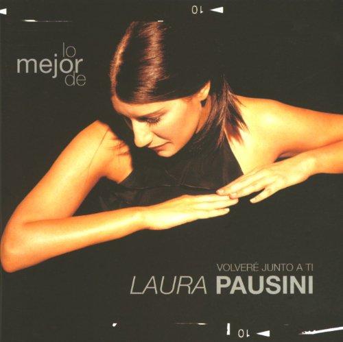 Laura Pausini - Lo Mejor de: Volvere Junto a Ti Laura Pausini - Zortam Music