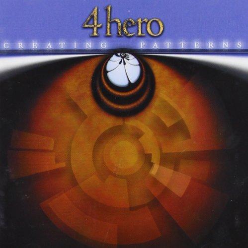 4hero - Creating Patterns - Zortam Music