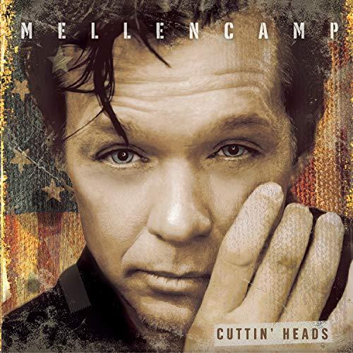 John Mellencamp - Cuttin Heads - Zortam Music